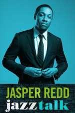 Watch Jasper Redd: Jazz Talk Online Putlocker