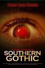 Watch Southern Gothic Online Putlocker