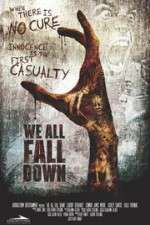Watch We All Fall Down Online Putlocker