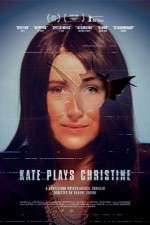 Watch Kate Plays Christine Online Putlocker