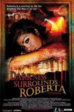 Watch Darkness Surrounds Roberta Online Putlocker
