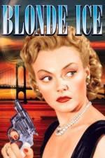 Watch Blonde Ice Online 123movies