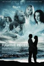 Watch Fugitive Pieces Online Putlocker