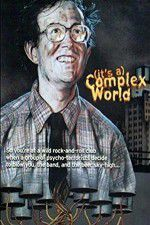 Watch Complex World Online Putlocker
