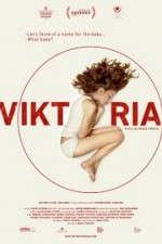 Watch Viktoria Online Putlocker