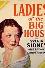 Watch Ladies of the Big House Online Putlocker