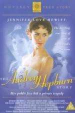 Watch The Audrey Hepburn Story Online