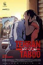 Watch Tehran Taboo Online