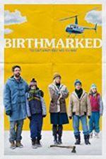 Watch Birthmarked Online Putlocker