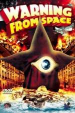 Watch Warning From Space Online 123movies