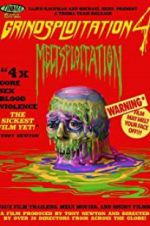 Watch Grindsploitation 4: Meltsploitation Online Putlocker