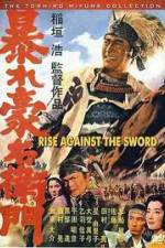 Watch Rise Against The Sword Online Putlocker