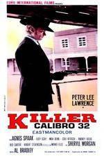 Watch Killer Caliber .32 Putlocker