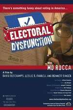 Watch Electoral Dysfunction Online Putlocker