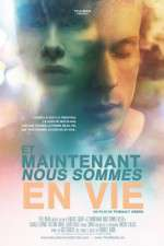 Watch Now We\'re Alive (Et Maintenant Nous Sommes En Vie Online Putlocker