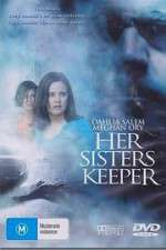 Watch Her Sisters Keeper Online 123movies