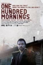Watch One Hundred Mornings Online Putlocker