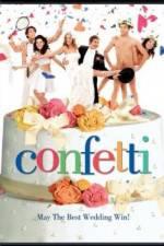 Watch Confetti Online Putlocker