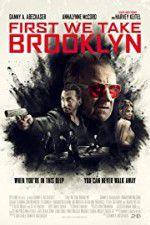 Watch First We Take Brooklyn Online Putlocker
