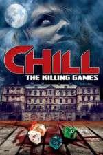 Watch Chill: The Killing Games Online Putlocker