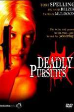 Watch Deadly Pursuits Online Putlocker