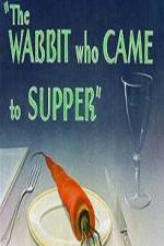 Watch The Wabbit Who Came to Supper Online Putlocker