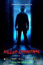 Watch Killer Christmas Online Putlocker