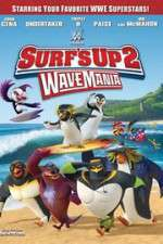 Watch Surf\'s Up 2: WaveMania Online 123movies