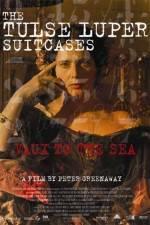 Watch The Tulse Luper Suitcases Part 2 Vaux to the Sea Online Putlocker