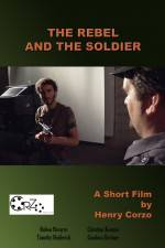 Watch The Rebel and the Soldier Online Putlocker