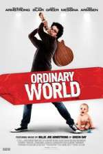 Watch Ordinary World Online Putlocker