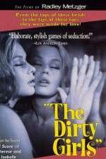 Watch The Dirty Girls Online Putlocker