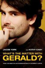 Watch Whats the Matter with Gerald Online Putlocker