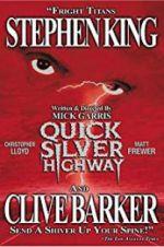 Watch Quicksilver Highway Online Putlocker