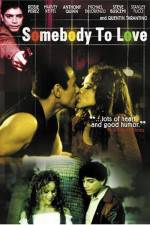Watch Somebody to Love Online Putlocker