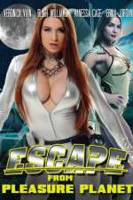 Watch Escape from Pleasure Planet Online Putlocker
