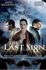 Watch The Last Sign Online Putlocker