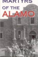 Watch Martyrs of the Alamo Online Putlocker