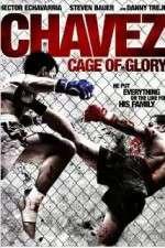 Watch Chavez Cage of Glory Online Putlocker