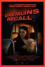 Watch Gremlins: Recall Online Putlocker