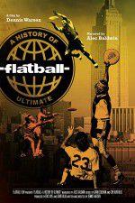 Watch Flatball Online Putlocker