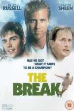 Watch The Break Online 123movies