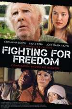 Watch Fighting for Freedom Online Putlocker