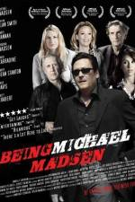 Watch Being Michael Madsen Online Putlocker