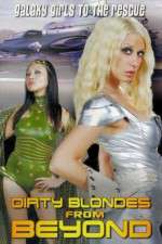 Watch Dirty Blondes from Beyond Online 123movies