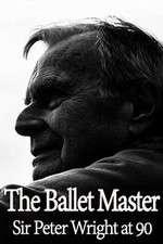 Watch The Ballet Master: Sir Peter Wright at 90 Online Putlocker