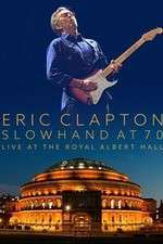 Watch Eric Clapton Live at the Royal Albert Hall Online Putlocker