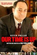 Watch Our Time Is Up Online Putlocker