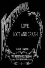 Watch Love Loot and Crash Online Putlocker