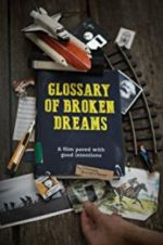 Watch Glossary of Broken Dreams Online Putlocker